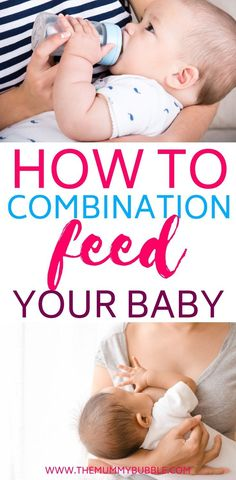 Guide to combination feeding your baby - The Mummy Bubble Want to combination feed your baby? It is possible to combine breastfeeding and bottle feeding in the first year. You don't have to choose bet Bottle Feeding Breastmilk, Breastfeeding And Bottle Feeding, Breastfeeding Tips, Baby Feeding Chart, Baby Feeding Schedule, Newborn Schedule, Baby Schedule, The Mummy, Bubble