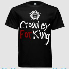 Crowley For King by larkenadams | Supernatural Design Challenge