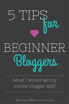 5 Tips For Beginner Bloggers
