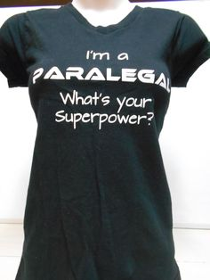 """FUN Humorous Paralegal T-Shirt """"Whats Your Superpower?"""" SIZE Small Women's Top #Unbranded #GraphicTee"""