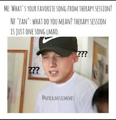 """Bruh if I heard someone say this I'd be like """"what kind of NF fan are you? Nf Real Music, Music Love, Nf Lyrics, Nf Quotes, Mental Health Memes, Rapper Quotes, Sometimes I Wonder, Best Rapper, Music Memes"""