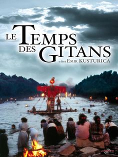 Le temps des gitans by Emir Kusturica  http://www.imdb.com/title/tt0097223/