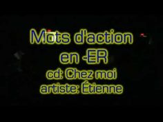 Etienne - Mots d'action en -ER (from the cd Chez Moi) French Songs, All Songs, Music Artists, Music Videos, Lyrics, Action, Youtube, Group Action, Musicians