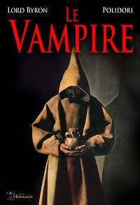 Le Vampire - Lord Byron & John William Polidori
