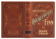The Adventures of Huckleberry Finn (Barnes & Noble Collectible Editions) by Mark Twain, Paperback   Barnes & Noble®