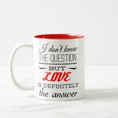 "Mug ""Love is definitely the answer"""