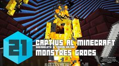 Captius a Minecraft #21 - Monstres grocs - Captive Minecraft en català