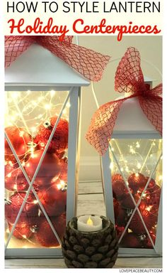 DIY Christmas Lantern Decorations to Brighten Up Your Home #holidaydecor #christmasdecor #christmaslantern