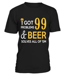 beer 99   => Check out this shirt by clicking the image, have fun :) Please tag, repin & share with your friends who would love it.