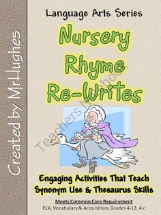 Nursery Rhyme Re-Writes {Synonym and Thesaurus Skills} product from MrHughes on TeachersNotebook.com