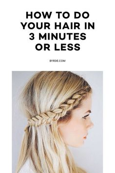 These quick hairstyle ideas will save you anytime you're rushing out the door.