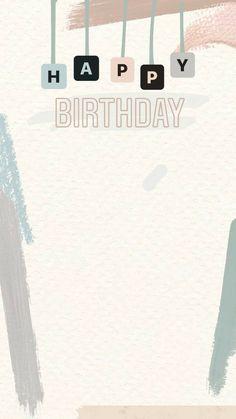 Happy Birthday Template, Happy Birthday Frame, Happy Birthday Posters, Happy Birthday Wallpaper, Birthday Posts, Birthday Frames, Creative Instagram Photo Ideas, Photo Instagram, Instagram Quotes