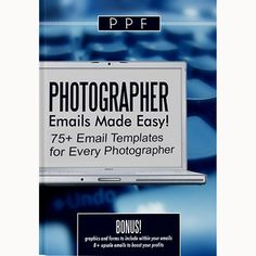 Photographer Emails Made Easy! A.K.A. we Wrote Them for You (SAVE 90%) - Photo Dough