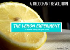 The Most Simple, Natural, and Effective Deodorant You Will Ever Use #deodorant #lemon #bodyodor
