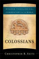 Colossians: Brazos Theological Commentary on the Bible