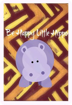 Be Happy Little Hippo  Nursery Print  Kids by CollectionBoheme, $27.00
