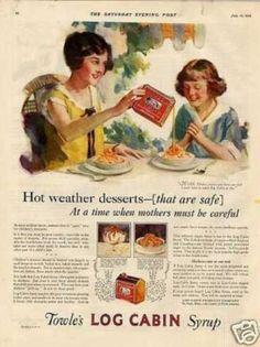 "Log Cabin Syrup Color Ad ""Hot Weather Desserts... (1926)"