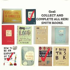 New goal. Collect & finish all Keri smith books.