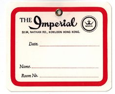 THE IMPERIAL Hotel old luggage tag label KOWLOON Hong Kong Asia