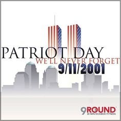 Fourteen years ago, nearly 3,000 innocent people -- including heroic law enforcement officers, firefighters, and emergency personnel -- lost their lives during the terrorist attacks in New York, Washington D.C., and Shanksville, Pennsylvania on September 11, 2001.    Patriot Day is held in honor of all those who died or were injured, and today, we at 9Round set aside time to remember all the 9-11 victims and their families.   #9Round #NeverForget911 #911anniversary #September11 #SomeGaveAll