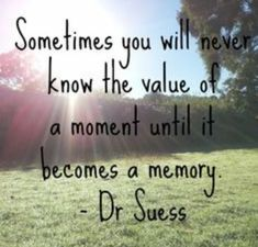 TODAY'S THOUGHT.... how many times have we looked back at a moment to smile, cry, or just to think about....those are our memories that will go on forever...cherish each and every one....