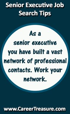 Work your network. B
