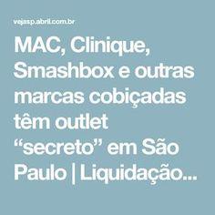 """MAC, Clinique, Smashbox e outras marcas cobiçadas têm outlet """"secreto"""" em São Paulo   Liquidação e cia."""