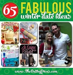 65 Fabulous Winter Date Ideas that are sure to light a spark in your marriage during the cold winter months! www.TheDatingDivas.com #winterdate #indoordate #datenight