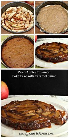 Paleo Apple Cinnamon poke cake with Caramel Sauce #food #paleo #glutenfree
