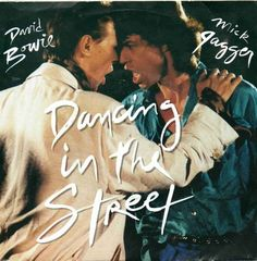 Dancing in the Street - Bowie & Jagger