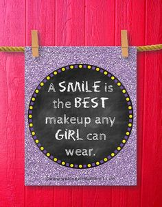 Framed Quotes Print Teen Room Decor Gifts by WeLovePrintableArt - A SMILE is the BEST makeup any GIRL can wear.