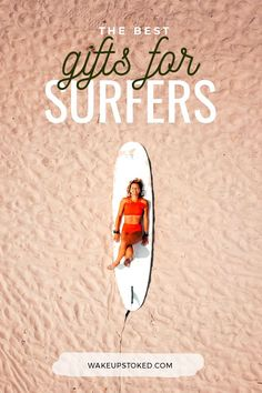 The best gifts for surfers – for christmas or the next birthday. #surf