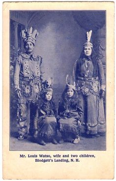 Louis Watso , his wife Catherine and children, ABENAKIS tribe, early 1900. They wear Iroquois Mohawk outfits. The Watso family lived in Blodgett's Landing to sell their baskets to tourists in summer. In 1930, Louis Watso was hired by the Lake Sunapee Protective Association for monitoring and visits of the 104 cottages around the lake. A few years later, he became a full-fledged realtor for cottages lakes, farms and building sites. Louis Watso died in 1959, his wife in 1943.