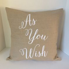 As You Wish Princess Bride inspired pillow by CraftEncounters