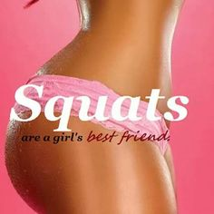 I love squats .. & so does my hubby William ;))