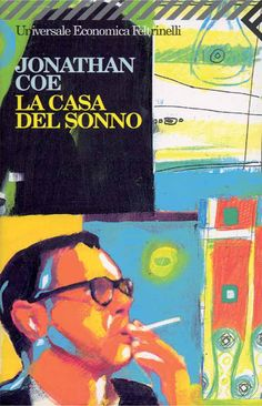 """La Casa Del Sonno""  (The House Of Sleep)  Jonathan Coe"