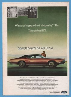 1971 Ford Thunderbird Whatever happened to individuality? vintage car photo ad