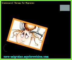 Craniosacral Therapy For Migraines 202229 - Cure Migraine