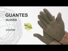 Tutorial Guantes Crochet o Ganchillo - YouTube