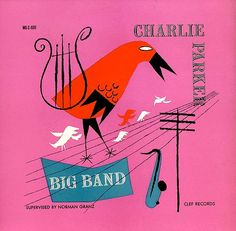 Charlie Parker: Big Band: Clef Records MG illustration/design by David Stone Martin (Not his best album. Cd Cover Art, Album Cover Design, Lp Cover, Vinyl Cover, Cd Album Covers, David Stone, Classic Jazz, Jazz Poster, Pop Art