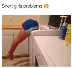 Being able to lean in and easily grab something from the washing machine. | 23 Things That Definitely Sound Fake To Short Girls