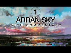 The Isle of Arran from the Ayrshire coast. Seascape / skyscape painting demo and oil painting tutorial. Oil Painting Techniques, Acrylic Painting Tutorials, Painting Videos, Art Techniques, Sky Painting, Seascape Paintings, Landscape Paintings, Arran, Popular Art