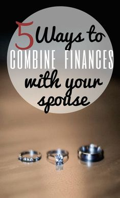 Getting married? Before you combine your finances, see which of the five options is best for you. | Financegirl personal finance resources, personal finance tips #PF