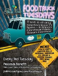 The Food Trucks are on their way... September 17 at Central Park, Palm Coast.