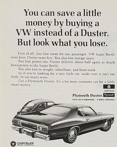 1972 Plymouth Duster Vintage Ad - What You Loose If Buy VW Instead