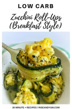 These #LowCarb Zucchini Roll-Ups (Breakfast Style) only require THREE main ingredients! Zucchini, scrambled eggs and shredded cheese.