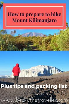 Everything you need to know to prepare to climb Kilimanjaro. Plus full packing list what to take on the climb, useful hints and tips to reach the summit.