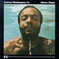 Grover Washington Jr.  Mister Magic  1975 (Album Covers)