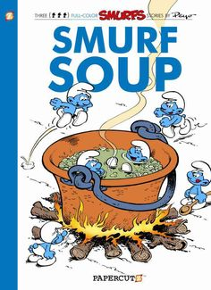 The Smurfs 13: Smurf Soup (Paperback)