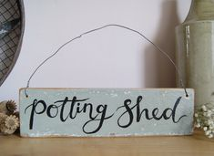 Potting Shed Reclaimed Wood Hanging Sign Vintage Garden | Etsy